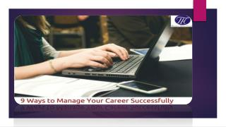9 Ways to Manage Your Career Successfully