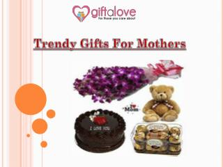 Trendy Mothers Day Gifts Online