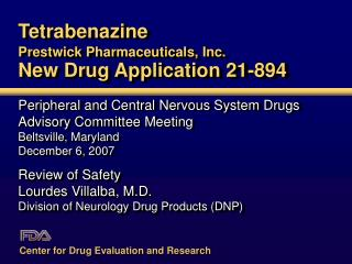 Tetrabenazine Prestwick Pharmaceuticals, Inc.  New Drug Application 21-894