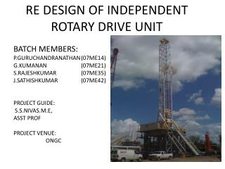 RE DESIGN OF INDEPENDENT ROTARY DRIVE UNIT