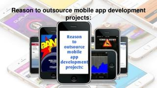 Top 4 Reasons to Outsource Mobile Application Development