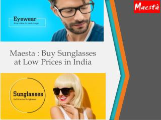 Maesta  Buy Sunglasses at Low Prices in India