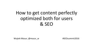 How to get Content Perfectly Optimized for Users and SEO