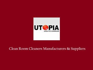 Cleanroom Equipment and Supplies