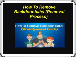 How To Remove Backdoor.batel (Removal Process)