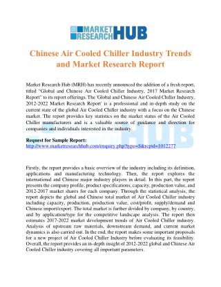 Chinese Air Cooled Chiller Industry Trends and Market Research Report 2017