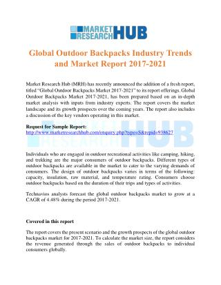 Global Outdoor Backpacks Industry Trends and Market Report 2017-2021