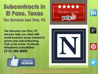 Subcontracts in El Paso, Texas - The Nevarez Law Firm, PC