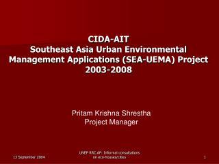 CIDA-AIT   Southeast Asia Urban Environmental  Management Applications SEA-UEMA Project  2003-2008