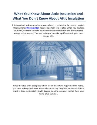 What You Know About Attic Insulation and What You Don't Know About Attic Insulation