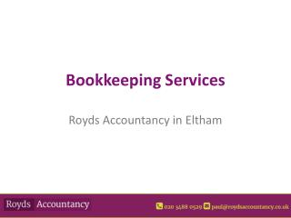Bookkeeping Accountants at Royds Accountancy in London