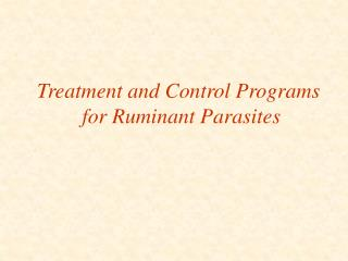 Treatment and Control Programs  for Ruminant Parasites