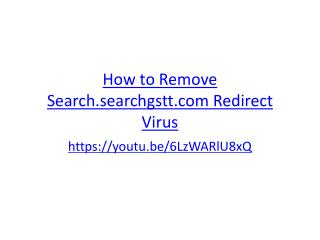 How to Remove Search.searchgstt.com Redirect Virus