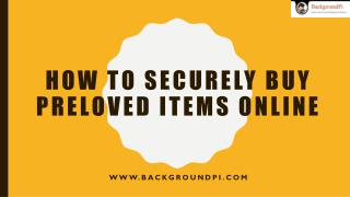 How to Securely Buy Preloved Items Online