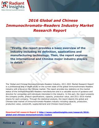 Global and Chinese Immunochromato-Readers industry Key players, competition and trends to 2016