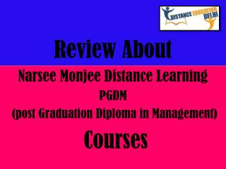 Review about Narsee Monjee Distance Learning PGDM Courses