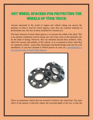 Get wheel spacers for protecting the wheels of your truck