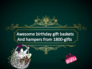 Send birthday gift baskets & hampers