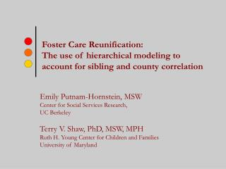 Foster Care Reunification: The use of hierarchical modeling to account for sibling and county correlation