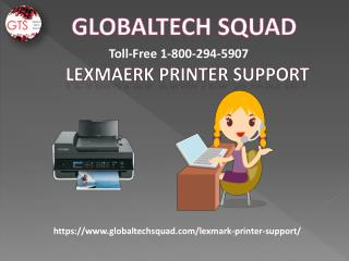 Lexmark Printer Support | GlobalTech Squad | Toll Free1-800-294-5907