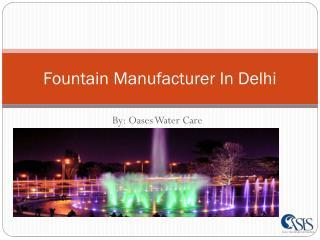 Fountain Manufacturer In Delhi