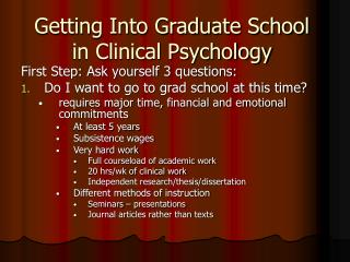 Getting Into Graduate School in Clinical Psychology