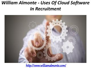 William Almonte - Uses Of Cloud Software In Recruitment