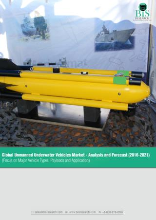 Global Unmanned Underwater Vehicles Market Size 2016