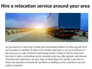 Hire a relocation service around your area