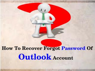 How To Recover Forgot Password Of Outlook Account