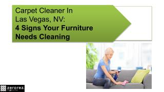 Carpet Cleaner In Las Vegas, NV: 4 Signs Your Furniture Needs Cleaning