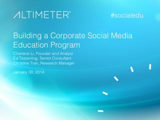 [Slides] Building a Corporate Social Media Education Program, with Charlene Li and Ed Terpening