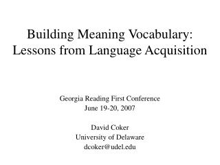 Building Meaning Vocabulary: Lessons from Language Acquisition