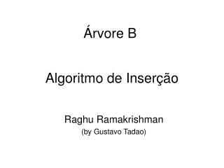 Algoritmo de Inser  o