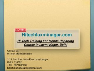 Hi-Tech Training For Mobile Repairing Course in Laxmi Nagar, Delhi
