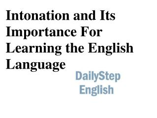 Intonation and its importance for learning the English language