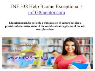 INF 338 Help Bcome Exceptional / inf338mentor.com