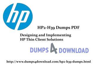 HP2-H39 Exam Latest Dumps | Dumps4Download.com