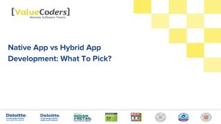 Native App vs Hybrid App Development: What To Pick?