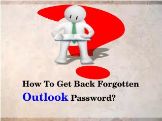 How To Get Back Forgotten Outlook Password?