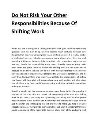 Do Not Risk Your Other Responsibilities Because Of Shifting Work