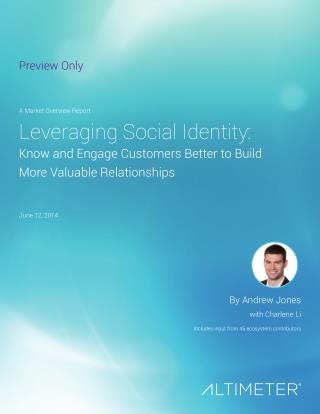 [Report] Leveraging Social Identity, by Altimeter Group