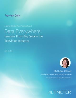 [Report] Data Everywhere: Lessons from Big Data in the Television Industry, by Altimeter Group