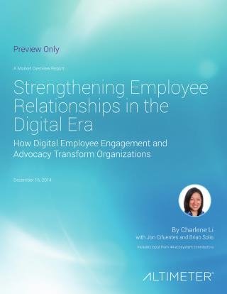 [Report] Strengthening Employee Relationships: How Digital Employee Engagement and Advocacy Transform Organizations, by