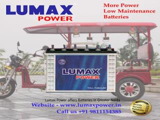 Lumax Power offers Batteries in Greater Noida