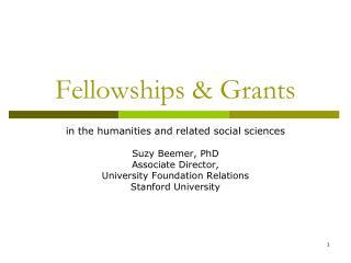 Fellowships  Grants