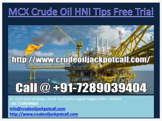 Mcx Crude Oil HNI Tips Free Trial