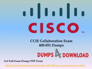New & Actual Cisco 400-051 Exam Questions - Dumps4Download