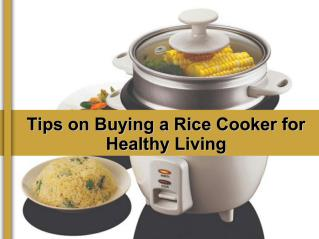 Tips on Buying a Rice Cooker for Healthy Living