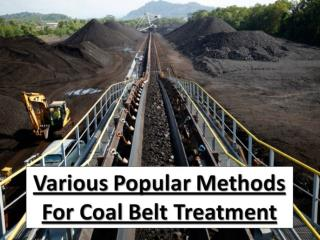 Various Popular Methods For Coal Belt Treatment
